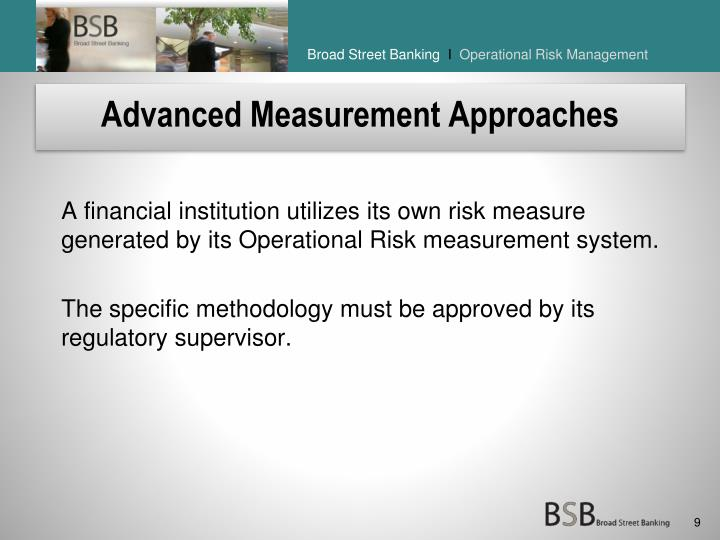 Advanced Measurement Approaches