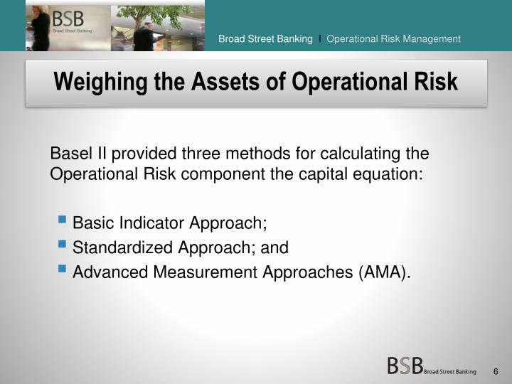 Weighing the Assets of Operational Risk