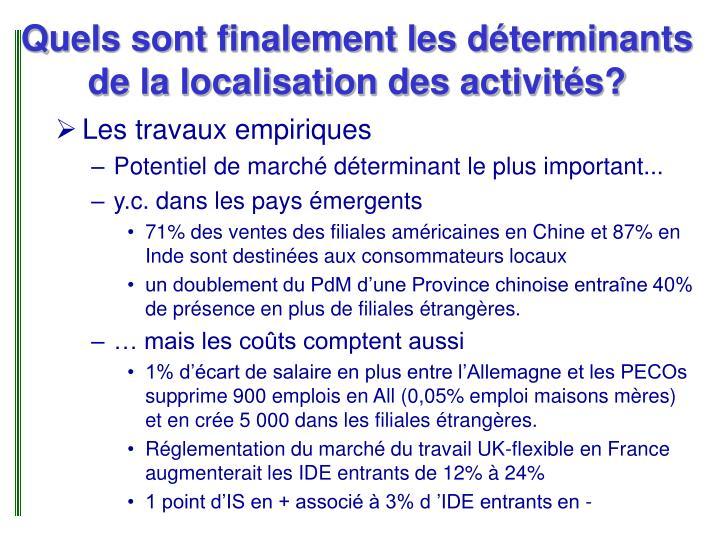 Quels sont finalement les déterminants de la localisation des activités?