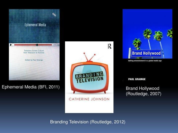 Ephemeral Media (BFI, 2011)