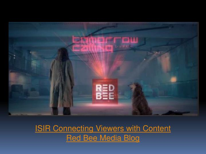 ISIR Connecting Viewers with Content