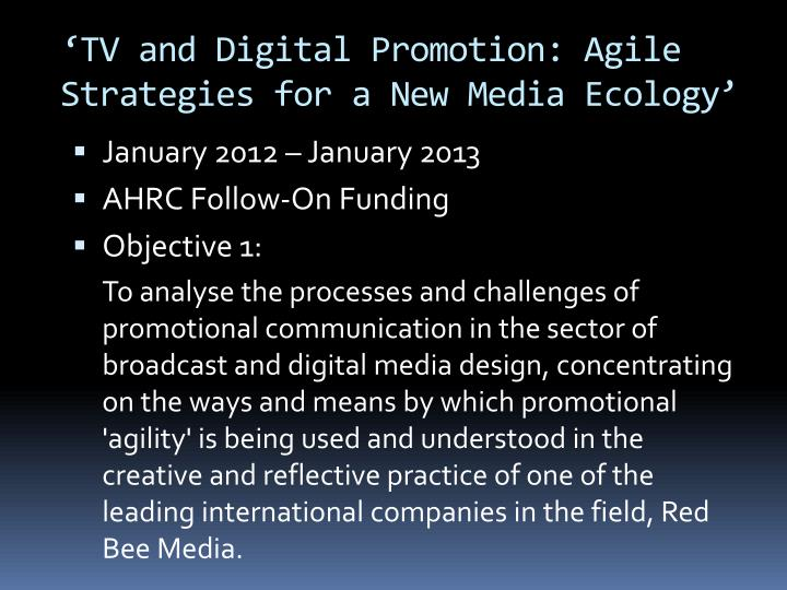 Tv and digital promotion agile strategies for a new media ecology