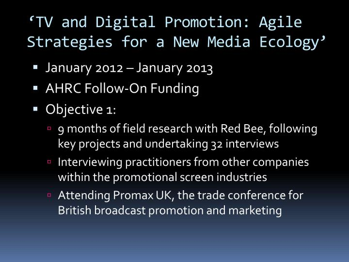 Tv and digital promotion agile strategies for a new media ecology1