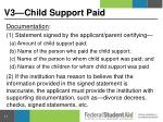 v3 child support paid