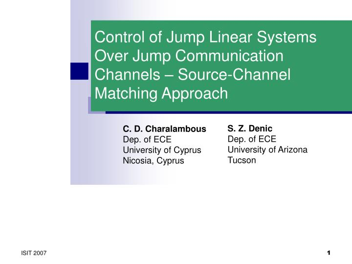 Control of jump linear systems over jump communication channels source channel matching approach