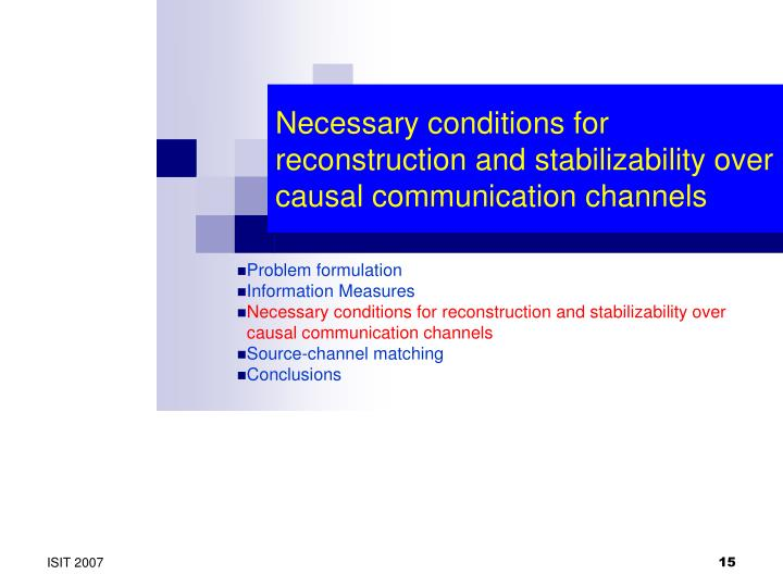 Necessary conditions for reconstruction and stabilizability over causal communication channels