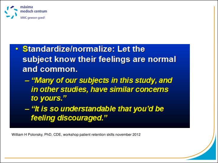 William H Polonsky, PhD, CDE, workshop patient retention skills november 2012