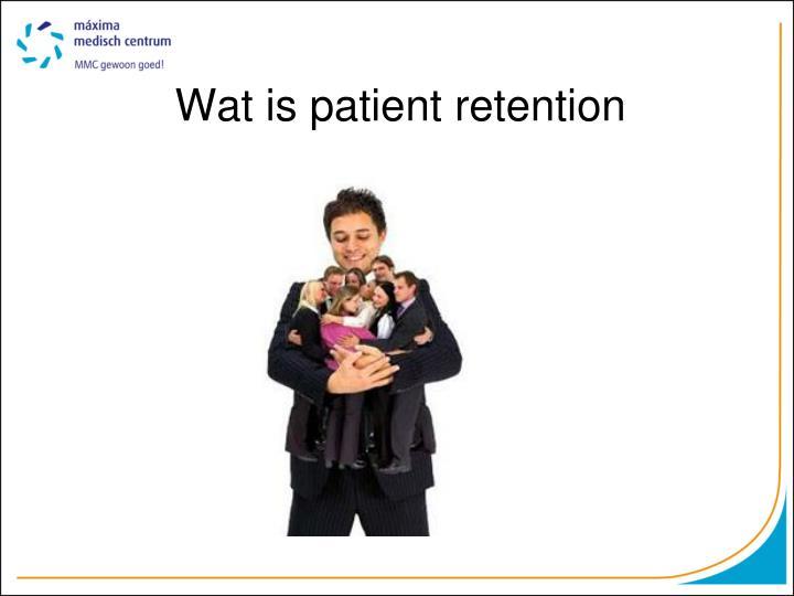 Wat is patient retention