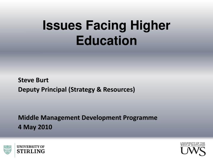 Issues Facing Higher Education