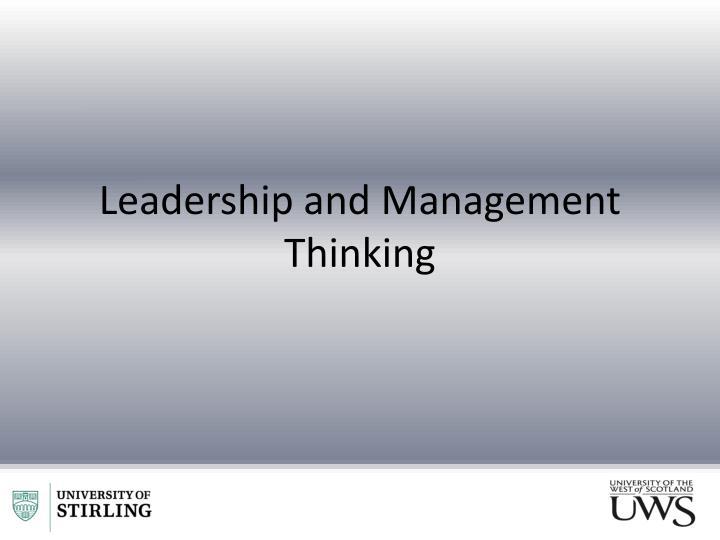Leadership and Management Thinking