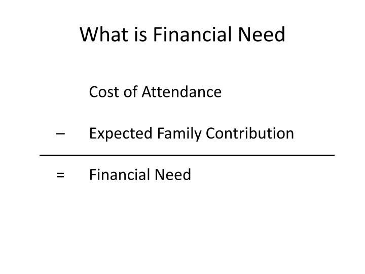 What is Financial Need