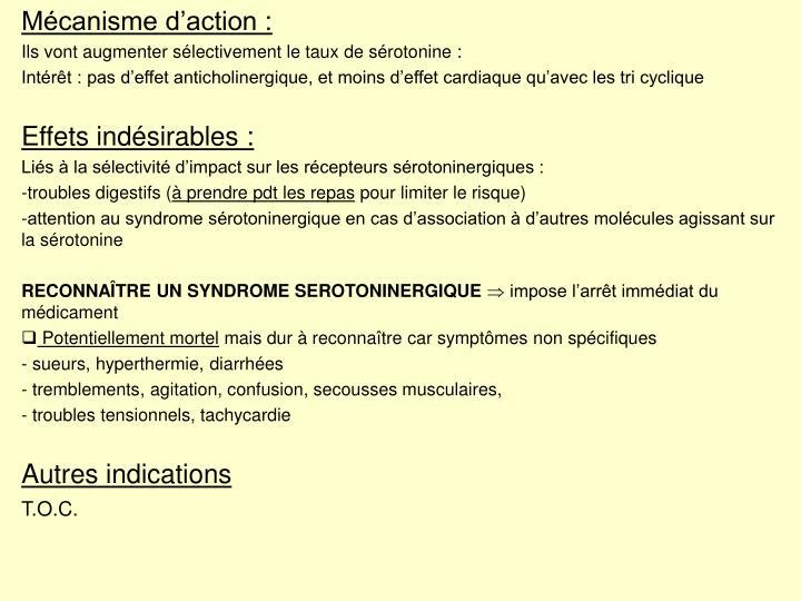 Mécanisme d'action :
