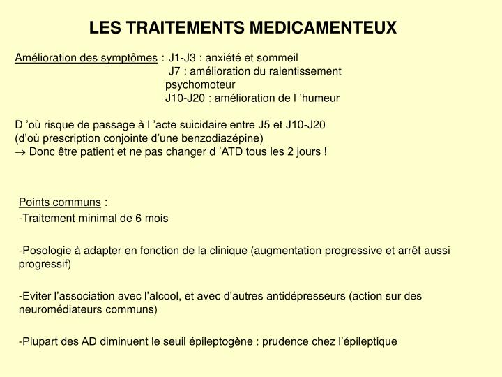 LES TRAITEMENTS MEDICAMENTEUX
