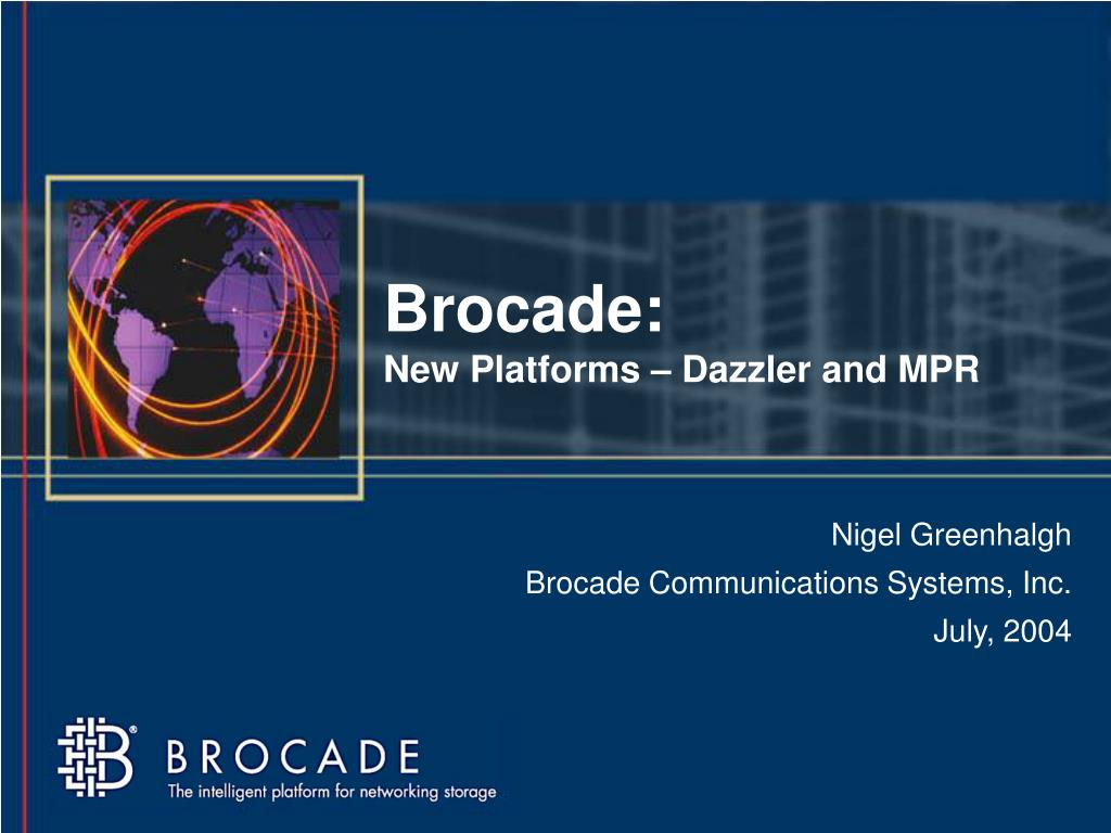 Ppt Brocade New Platforms Dazzler And Mpr Powerpoint 8p Switches Small Business Cisco Support Community N
