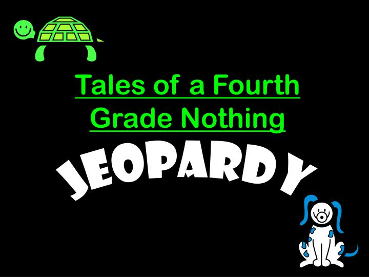 tales of a fourth grade nothing n.