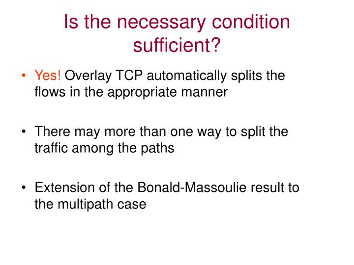 Is the necessary condition sufficient?