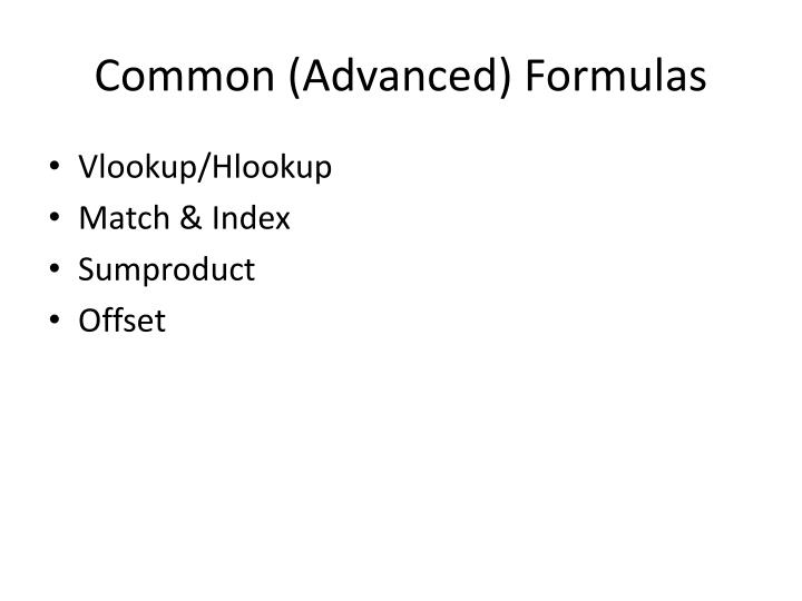 Common (Advanced) Formulas