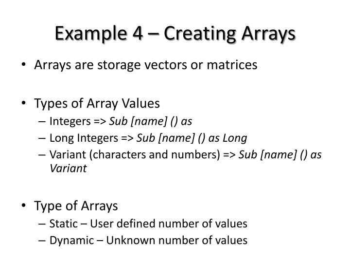 Example 4 – Creating Arrays