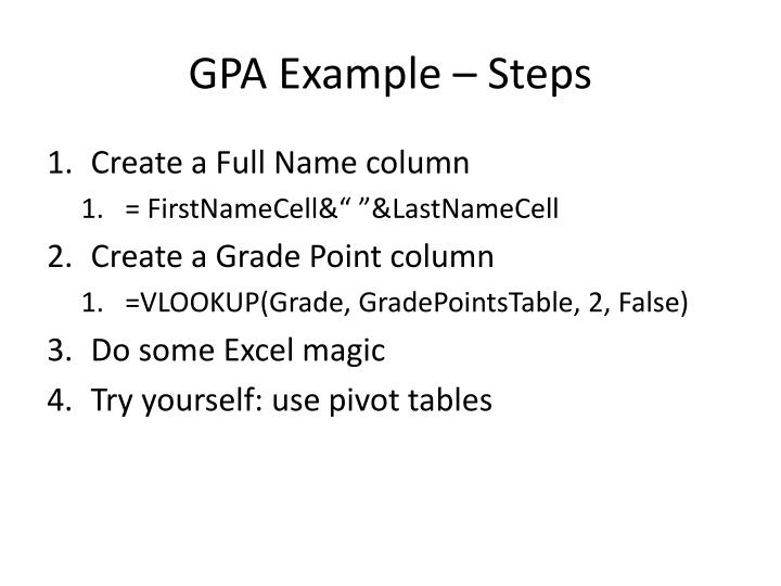 GPA Example – Steps