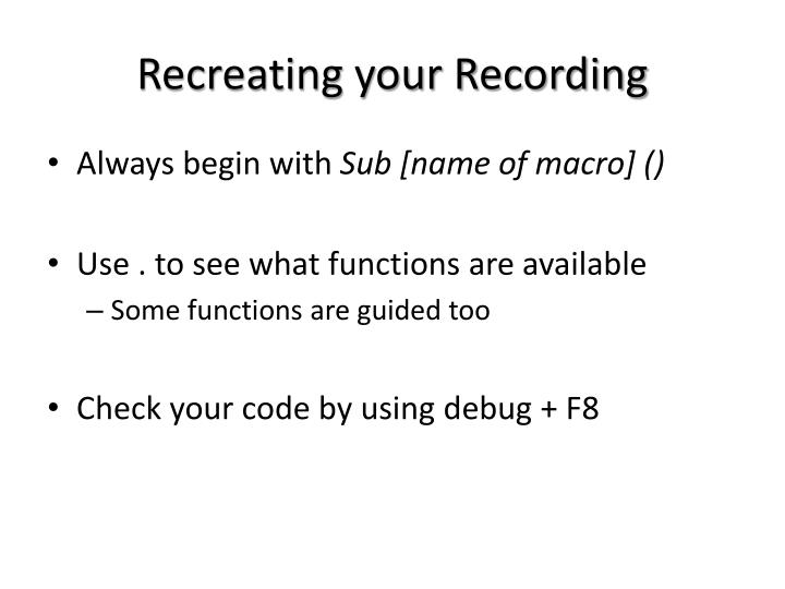 Recreating your Recording