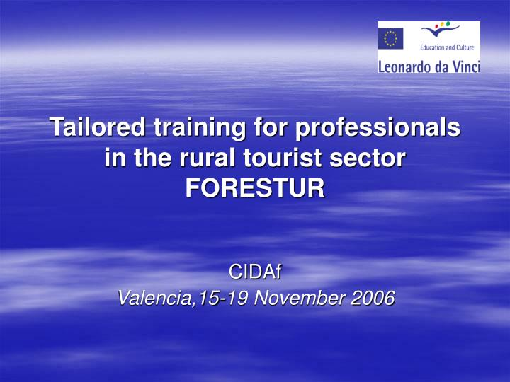 tailored training for professionals in the rural tourist sector forestur n.