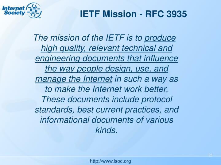 IETF Mission - RFC 3935