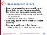 data collection is hard