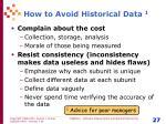 how to avoid historical data 1