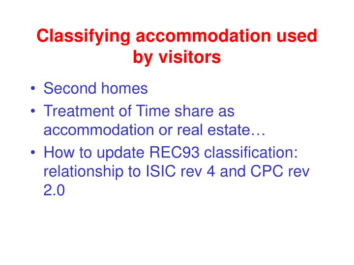 Classifying accommodation used by visitors