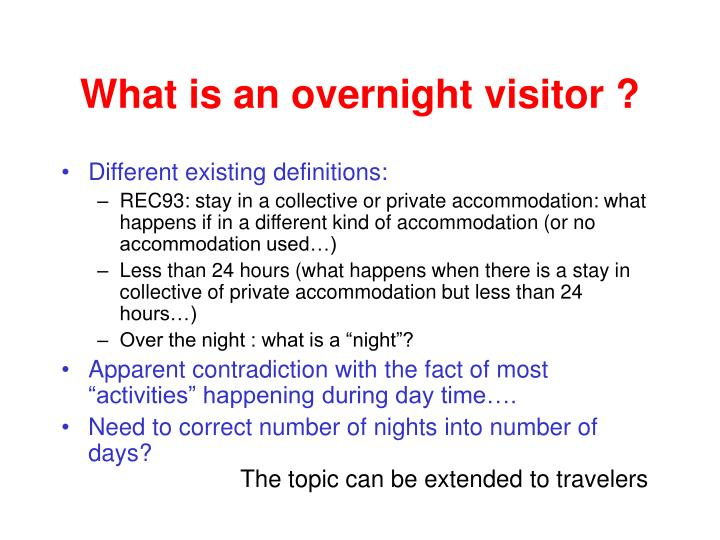 What is an overnight visitor
