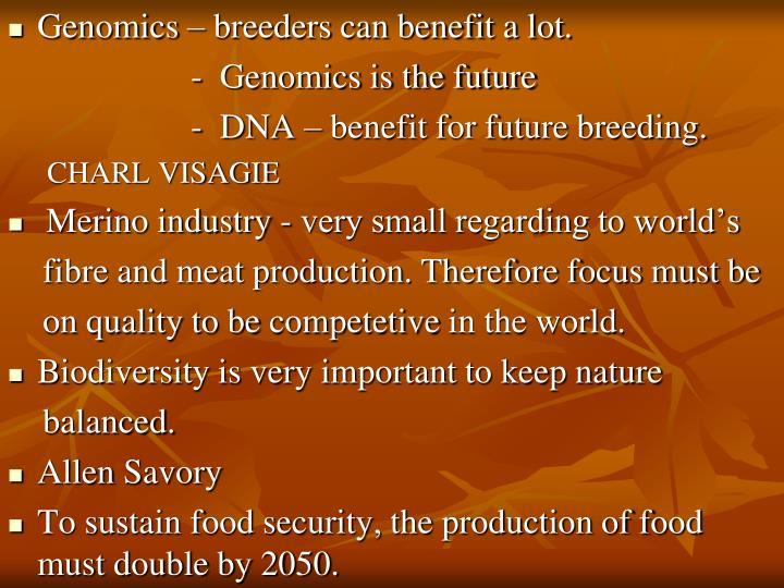 Genomics – breeders can benefit a lot.