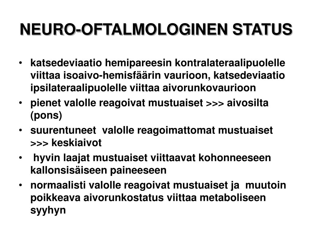 Neurologinen Status