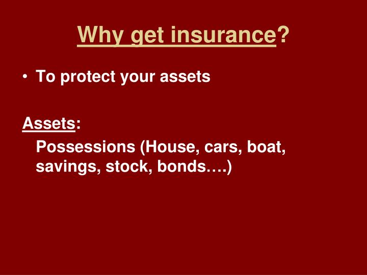 Why get insurance