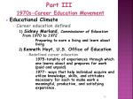 part iii 1970s career education movement1