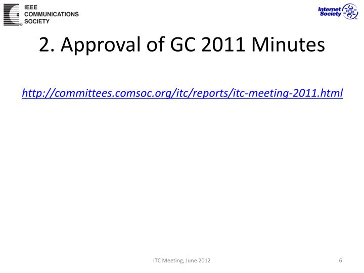 2. Approval of GC 2011 Minutes