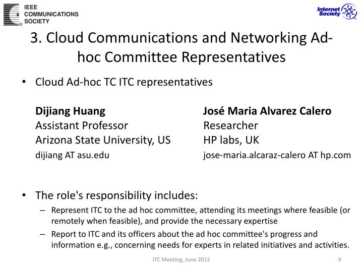 3. Cloud Communications and Networking Ad-hoc Committee Representatives