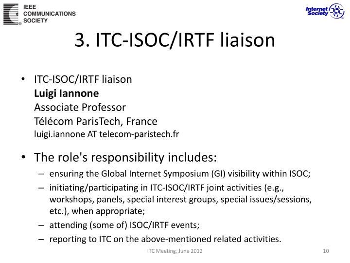 3. ITC-ISOC/IRTF liaison