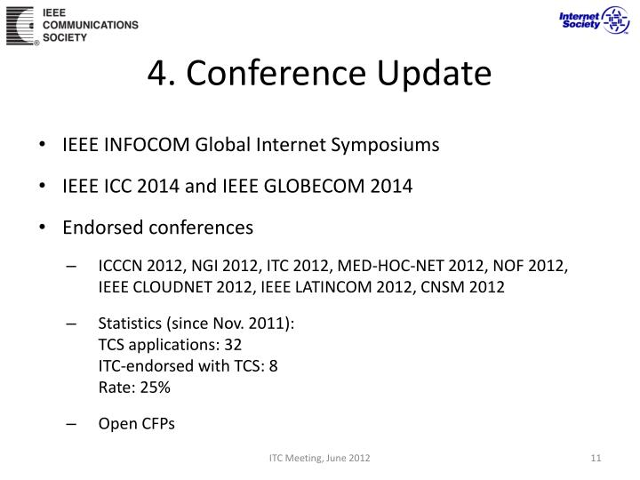 4. Conference Update