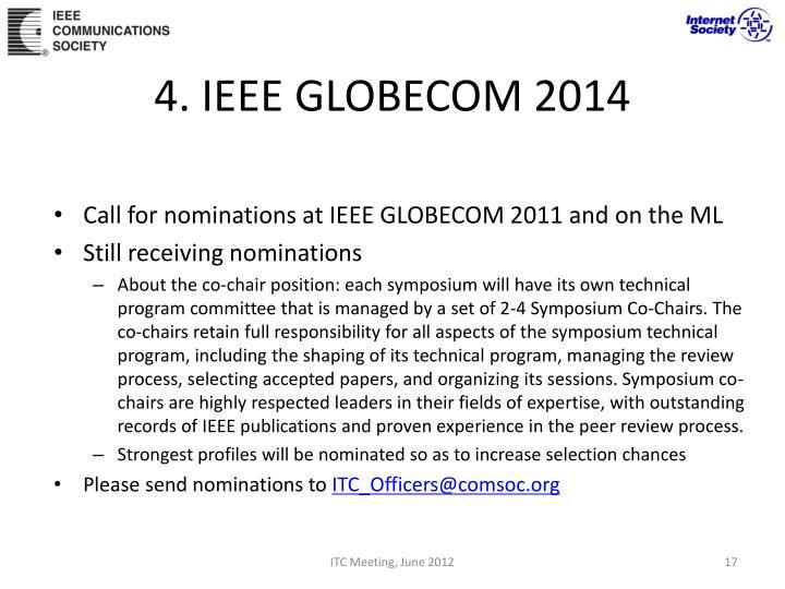 4. IEEE GLOBECOM 2014