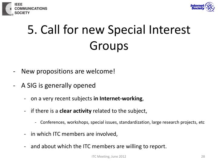 5. Call for new Special Interest Groups
