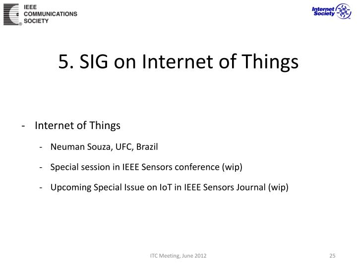 5. SIG on Internet of Things