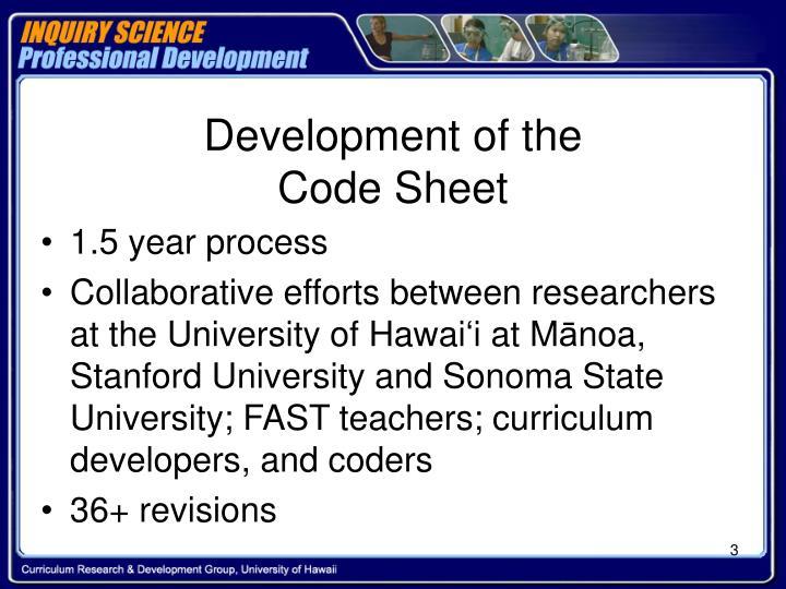 Development of the code sheet