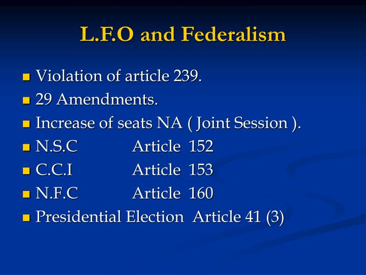 L.F.O and Federalism