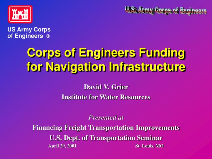 Corps of engineers funding for navigation infrastructure