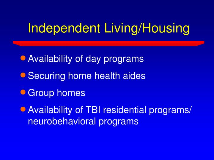 Independent Living/Housing