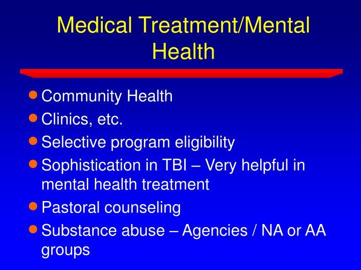Medical Treatment/Mental Health