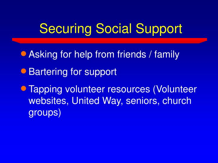 Securing Social Support