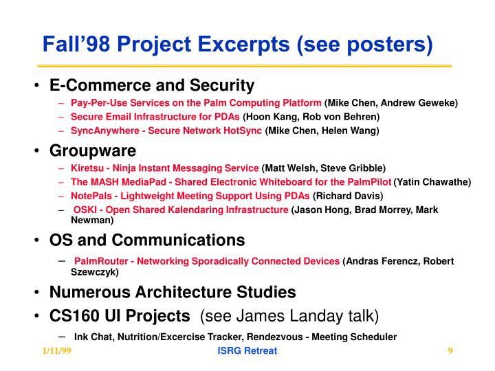 Fall'98 Project Excerpts (see posters)