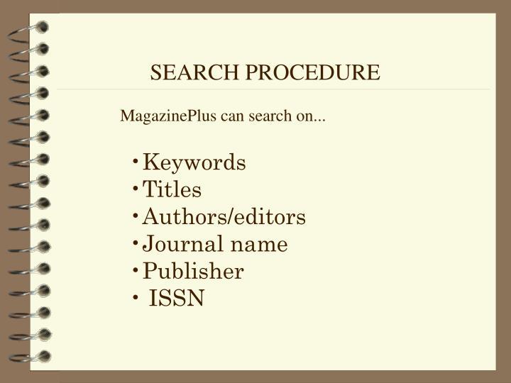 SEARCH PROCEDURE