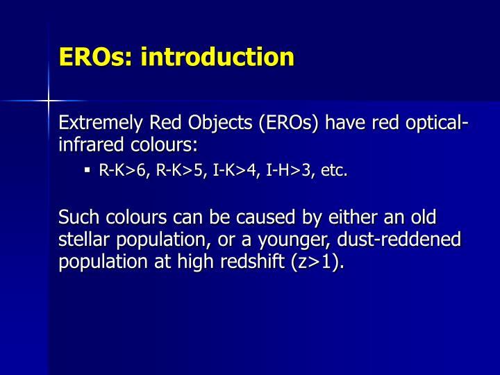 EROs: introduction